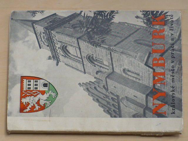 Nymburk - královské město v práci a v životě (1940)