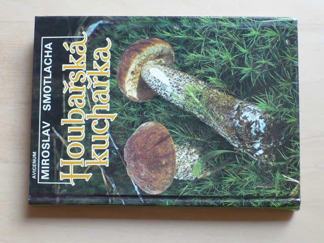 Smotlacha - Houbařská kuchařka (1989)
