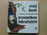 Bianki - Mravenečkova dobrodružství (1978)
