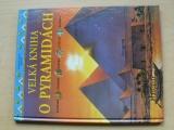 Millard - Velká kniha o pyramidách (1998)