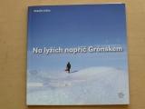 Lyčka - Na lyžích napříč Grónskem (2012)