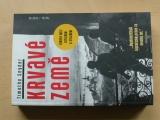 Snyder - Krvavé země (2013) Evropa mezi Hitlerem a Stalinem