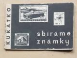 Kukátko - Sbíráme známky (SNDK 1963)