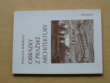 Sedláková - Obrázky z pražské architektury (2000)