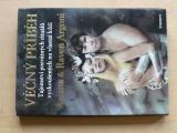 Argoni - Věčný příběh - Tajemství posvátných rituálů vyzkoušených na vlastní kůži (2000)