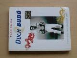 Fojtík - Duch Budó - O podstatě a smyslu bojových umění (1999)