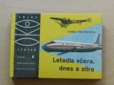OKO 8 - Feuerstein - Letadla včera, dnes a zítra