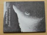 Michael Balík - Země světla a stínů II (2011) katalog výstavy, věnování autora