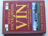 Stevenson - Světová encyklopedie vín (2001)