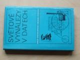 Světové vynálezy v datech - Malé encyklopedie (1977)