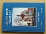Papajík - Dějiny obce Topolan - u Olomouce (2003)