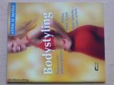 Rudigerová - Bodystyling - Program pro pěknou postavu (2001)