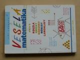 Loukota - Veselá matematika aneb kouzla, hříčky, hádanky, rébusy, lamohlavy (1998)