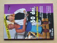 Chaloupka - 60 dní, které otřásly Jitkou Asterovou (2000)