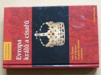 Čornej, Kučera - Malá moderní encyklopedie - Evropa králů a císařů (2005)