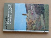 Jan Šmíd - Zapomenuté krásy vlasti (1974)