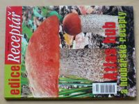 Kotlaba - Atlas hub a houbařské recepty - Edice Receptář 2011