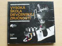 Vysoká škola dievčenskej zručnosti (1982) slovensky