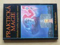 Mickaharic - Praktická magie - Základní kniha magického umění (2001)