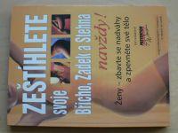 Zeštíhlete svoje břicho, zadek a stehna - navždy! (2000)