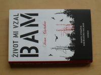 Čistakov - Život mi vzal BAM - Deník strážce sibiřského gulagu (2012)