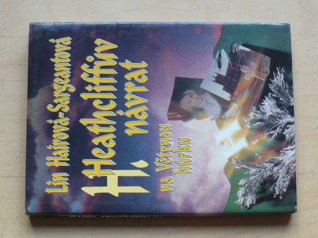 Hairová-Sargeantová - Heathcliffův návrat na Větrnou hůrku (1993)