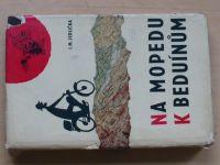 Jedlička - Na mopedu k beduínům (1964) Jawa 50, Stadion S22, Manet