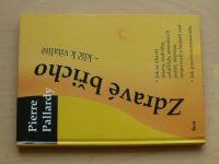 Pallardy - Zdravé břicho - klíč k vitalitě (2008)