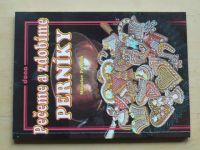 Pelikán - Pečeme a zdobíme perníky (1999)