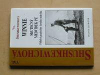 Shushkewichová - Winnie - Skutečný medvídek Pú (2006)