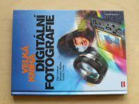 Velká kniha digitální fotografie (2004)