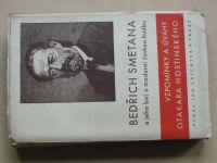 Bedřich Smetana a jeho boj o moderní českou hudbu - Vzpomínky a úvahy Otakara Hostinského (1941)