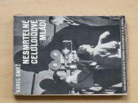 Smrž - Nesmrtelné celuloidové mládí (1931)
