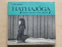 Werner - Hathajóga - Základy tělesných cvičení jógových (1971)