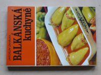 Zahálka - Balkánská kuchyně (1981)