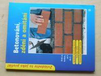 Betonování, zdění a omítání Krok za krokem, od A do Z (2004)
