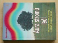 Himmel - Aura stromů léčí (2001)