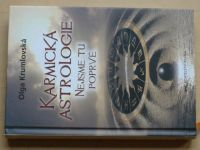 Krumlovská - Karmická astrologie - Nejsme tu poprvé (2014)