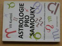 Kuntoš - Astrologie pro samouky (2014)