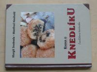 Svoboda, Neuhold - Kniha o knedlíku (2001)