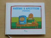 Vaříme s apetýtem (podruhé) (2013)
