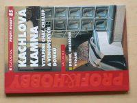 Vlk - Kachlová kamna - Vytápění chat, chalup a venkovských domků (2004)