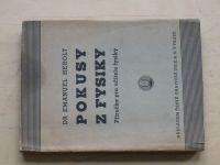 Dr. Herolt - Pokusy s fysiky (1947) Příručka pro učitele fysiky