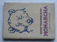 E. T. Seton - Monarcha - Románek šedého medvěda (1924)