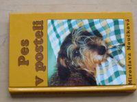 Moučková - Pes v posteli (2002) Jezevčík