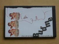 Novotný - Buďme (2009)