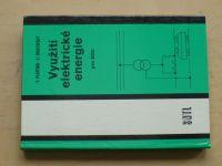 Pláteník, Brutovský - Využití elektrické energie (SNTL 1987)