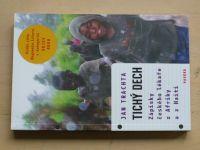 Trachta - Tichý dech - Zápisky českého lékaře z Afriky a z Haiti (2013)