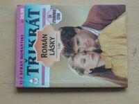 Třikrát Román lásky, č.1 (1997)