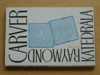 Carver - Katedrála (1994)